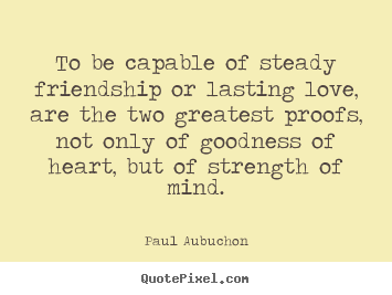 Lasting Friendship Quotes. QuotesGram