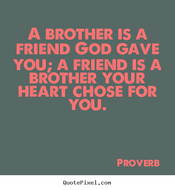inspirational quotes for brothers quotesgram