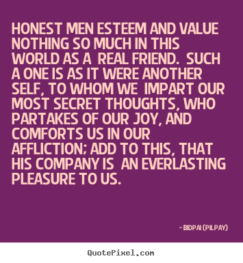 honesty in friendship Learning to be honest and eliminating the shifting your perspective slightly and orienting yourself to a policy of honesty can help you to eliminate the need for.