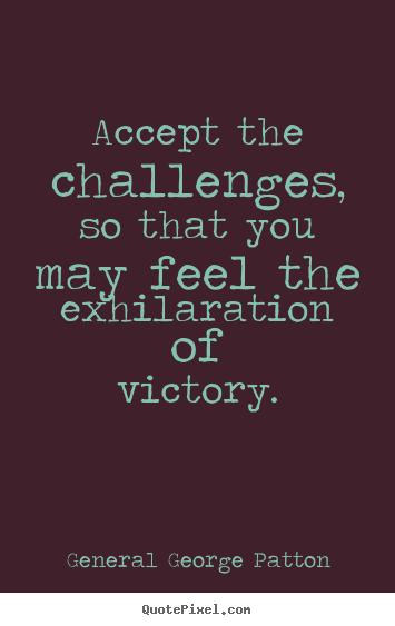 challenge motivational quotes quotesgram
