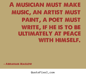 create poster quotes about inspirational a musician must