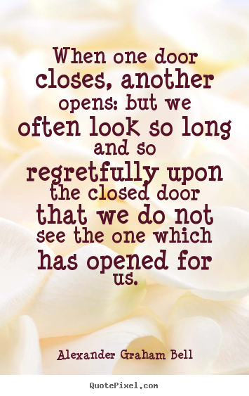 inspirational quotes when one door closes another opens