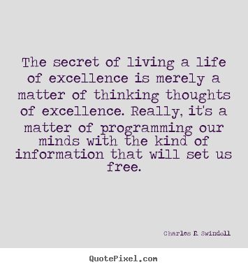 charles r swindoll poster quote the secret of living a