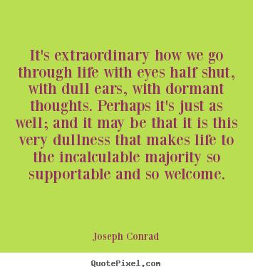 "the life and career of joseph conrad Did joseph conrad base the legendary mr kurtz on robert  kurtz, and the larger-than-life samoan  the future a good influence on his career,"" though."
