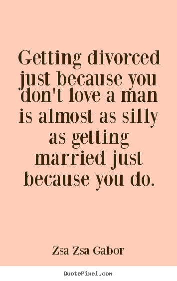 Getting divorced quotes