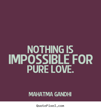 make custom picture quote about love nothing is