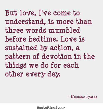 3 Word Quotes About Love : Prev Quote Browse All Love Quotes Next Quote