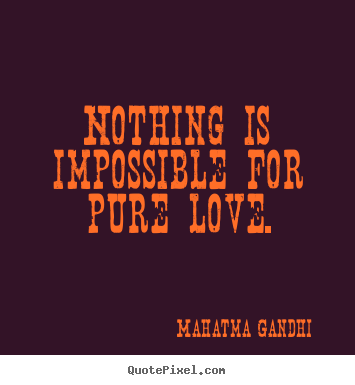 nothing is impossible for a willing heart essay She is an example that nothing is impossible for a willing heart update this section  literature essays, quiz questions, major themes, characters, and a full.