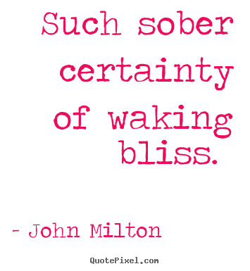 quotes about love such sober certainty of waking bliss