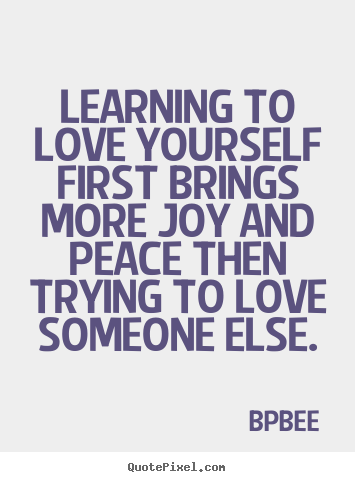 love yourself first quotes quotesgram