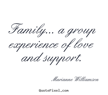marianne williamson image quotes family a group