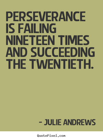 Famous Perseverance Quotes. QuotesGram